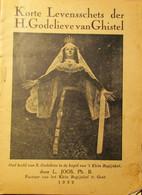 Korte Levensschets Der H. Godelieve Van Ghistel - Door L. Joos - 1932 - Gistel - Klein Begijnhof Gent - Unclassified