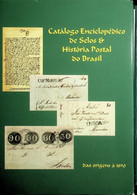 RHM Catálogo Enciclopédico De Selos & História Postal Do Brasil - Sonstige
