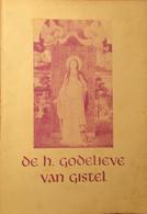 De H. Godelieve Van Gistel - Door J. Van Uxem - Ca 1947 - Unclassified