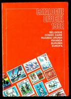 Catalogue Officiel Des Timbres Belges - 1988 - Belgique, Congo,Burundi,Ruanda-Urundi,Sud-Kasaï,Katanga,EUROPA. - Belgium