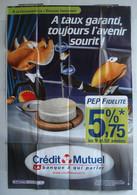 Affiche Publicitaire Abribus - Crédit Mutuel - PEP Fidélité - Le Corbeau Et Le Renard - A Taux Garanti, Toujours ... - Andere