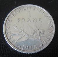 Achat Immédiat - France - Monnaie 1 Franc Semeuse 1915 En Argent - H. 1 Franco