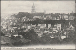 Le Quartier Des Tintelleries Et La Cathédrale, Boulogne-sur-Mer, C.1910 - Lévy CPA LL15 - Boulogne Sur Mer