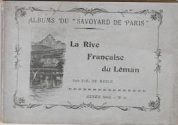 La Rive Française Du Léman (De Reyle - 1905) :Yvoire,Les Allinges,Thonon,Rives-Thonon,Lugrin,...) - 1901-1940