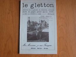 LE GLETTON N° 130 Régionalisme Ardenne Gaume Patois Poète Mémoires Guerre 40 45 Fossoyeur Communal Cimetière - Bélgica