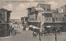 ALEP  -  Grande Rue Nouvelle Donnant Accès à La Rue Tellal - Siria