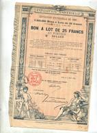 1 Bon à Lot 25 Francs Exposition Universelle  Valant Ticket Entrée - Tickets - Vouchers