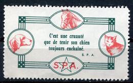 """FRANCE VIGNETTE S. P. A. """" C'EST UNE CRUAUTE QUE DE TENIR UN CHIEN TOUJOURS ENCHAINE. """"  S.P.A. - Other"""