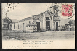 CPA Cuba Iglesia Del Caney Destruida Durante La Guerra - Church Of Caney Destroyed During The War - Cuba