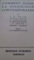 Comment Juger La Sociologie Contemporaine J.T. DELOS éditions Publiroc 1930 - Sciences