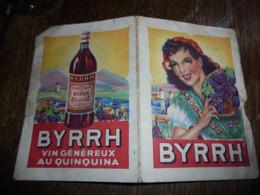 Byrrh Ancien Calendrier De Poche De 1949 Complet état Moyen - Calendari