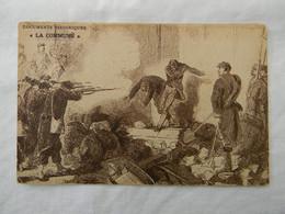 La Commune Documents Historiques L'Humanité. Exécution Sommaire De Fédérés Rue St Germain L'Auxerrois. - Geschiedenis