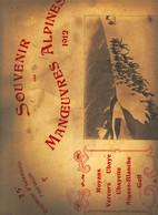 Armée Française Album Photographique 1912 Souvenir Des Manoeuvres Alpines Royans Vercors Ubaye Alpins Montagne BCA - Guerra, Militari