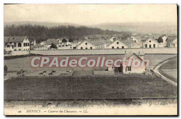 CPA Annecy Caserne Des Chasseurs - Annecy