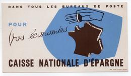 - BUVARD CAISSE NATIONALE D'ÉPARGNE - DANS TOUS LES BUREAUX DE POSTE - - Bank En Verzekering