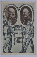 36 Franz Joseph Josef I Kaiser 1914 Emperor Treue Um Treue Loyalty For Loyalty Soldiers - Case Reali