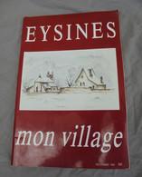 EYSINES Mon Village Décembre 1988 Gironde 33 - Other