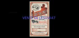 """"""" L' AUTOLINE """", La Meilleur Des Huiles Pour L'automobiles, Fin XIXe Début XXe Siècle. - Publicidad"""