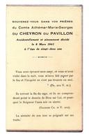 Faire-part Souvenir Du Comte Adhémar-Marie-Georges Du CHEYRON Du PAVILLON Décédé Le 8 Mars 1941 - Décès