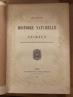 Histoire Naturelle Des Animaux Buffon 1888 Livre De Prix De La Ville De Paris - Sciences