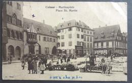 CPA 68 COLMAR - Martinsplatz - Place St. Martin -  Le Marché - Voir état - Réf. Q 132 - Colmar