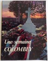 Une Semaine à Colombey : Le Livre Sur L'enterrement Du Général CHARLES DE GAULLE - Geschiedenis