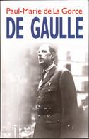 Général Charles DE GAULLE Par Paul-Marie De La Gorce, Excellent état - Geschiedenis