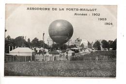 AVIATION . AÉRODROME DE LA PORTE MAILLOT . ANNÉES 1902 1903 1904 - Réf. N°10554 - - Dirigeables
