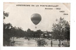 AVIATION . AÉRODROME DE LA PORTE MAILLOT . ANNÉES 1902 1903 1904 - Réf. N°10555 - - Dirigeables