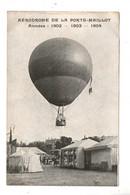 AVIATION . AÉRODROME DE LA PORTE MAILLOT . ANNÉES 1902 1903 1904 - Réf. N°10556 - - Dirigeables