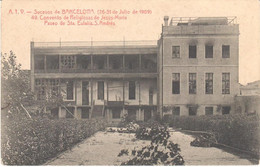 POSTAL   BARCELONA  -CATALUNYA  -CONVENTO RELIG.DE JESUS Y MARIA (SUCESOS DE BARCELONA 26-31 JULIO 1909) - Barcelona