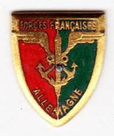 FFA. Forces Françaises En Allemagne. AB. Insigne De Boutonnière Fabriqué Sans Attache Pour être Soudé Ou Collé. - Army