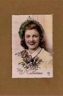 Cpa Fantaisie,vive ST Catherine, Bouquet De Fleurs - St. Catherine