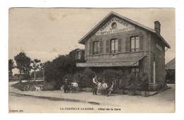77 SEINE ET MARNE - LA CHAPELLE LA REINE Hôtel De La Gare - La Chapelle La Reine