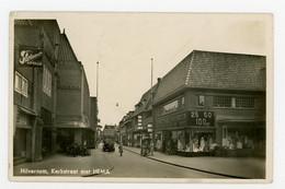 D494 - Hilversum - Kerkstraat Met HEMA - Type Fotokaart - 1940 - Uitg HEMA - Hilversum