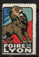 """France  Vignette  """" Foire De Lyon  1925  Du 02 Au 15 Mars 1925  """"  Neuf    B/ TB Soldé  ! ! ! - Tourisme (Vignettes)"""