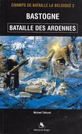 Bastogne. Bataille Des Ardennes. Champs De Bataille De Belgique. Hitler. - Guerra 1939-45