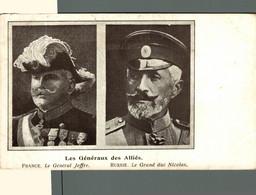 TRES RARE   Les Généraux Des Alliés - France - Le Général Joffre - Russie - Le Grand Duc Nicolas WWI WWICOLLECTION - Guerra 1914-18