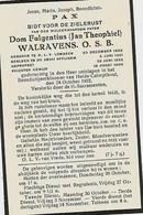 Souvenir Mortuaire WALRAVENS Jan (Dom Fulgentius) (1863-1922) Geboren Te ONZE-LIEVE-VROUW-LOMBEEK Overleden Te ----> - Andachtsbilder