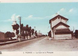 MORRIS - La Gare Et La Mosquée - Non Classificati