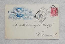 Cartolina Pubblicitaria Giovanni Lise Vino-Liquori Feltre, Viaggiata Per Torino 1907 - Publicidad