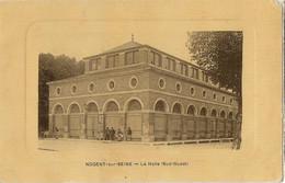 10 NOGENT SUR SEINE LA HALLE - Nogent-sur-Seine
