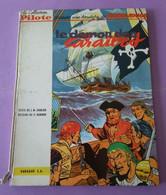 BD Bande Dessinée  Barbe Rouge Le Démon Des Caraibes Editeur Dargaud Edition Originale 1961- Etat Moyen - Pilote - - Barbe-Rouge