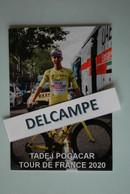 CYCLISME: CYCLISTE : TADEJ POGACAR  TOUR DE FRANCE 2020 - Cyclisme