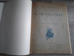 En Campagne Tableaux Et Dessins De Neuville Texte De Jules Richard Complet Guerre De 1870 Relié - Boeken, Tijdschriften & Catalogi