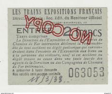 Au Plus Rapide Chemin De Fer Ticket D'entrée Les Trains Expositions Français 18 Mars 1933 - Biglietti D'ingresso