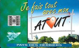 CARTE-PUCE-FIDELITE-SC7-ATOUT PAYS Des HERBIERS-COMMERCANTS-V° Agences Banquaires-TBE-RARE - Frankreich
