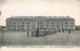 63 Clermont Ferrand Caserne Du 92e Regiment D' Infanterie Soldats Militaires Militaire - Clermont Ferrand