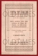 PORTUGAL - POVOA DO VARZIM - FESTA INFANTIL PARA INAUGURACAO DA PRACA TOUROS - RANCHO INFANTIL DE VILA DO CONDE - 1933 - Programs