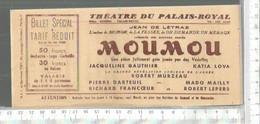 FF / THEATRE TICKET D'ENTREE Ancien @@ PALAIS ROYAL MOUMOU - Toegangskaarten